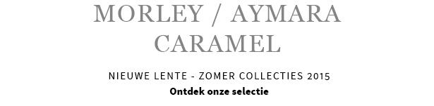 MORLEY - AYMARA - CARAMEL, nieuwe lente - zomer collectie 2015
