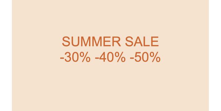 SUMMER SALE • -30% -40% -50%